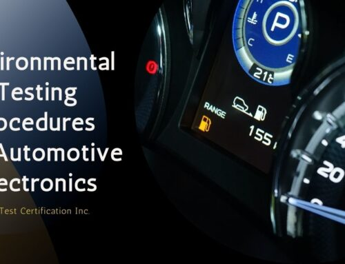 Environmental Testing Procedures for Automotive Electronics