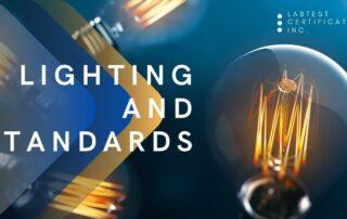 Lighting and Standards