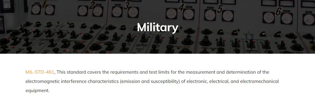 MIL-STD-461. See standard hõlmab elektrooniliste, elektriliste ja elektromehaaniliste seadmete elektromagnetiliste häirete näitajate (kiirgus ja vastuvõtlikkus) mõõtmise ja määramise nõudeid ja katsepiiranguid.